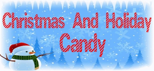 Christmas and Holiday Candy